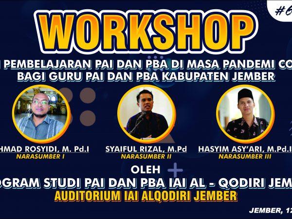 Prodi PAI dan PBA IAI Al-Qodiri menyelenggarakan Workshop dengan Guru-guru PAI dan PBA