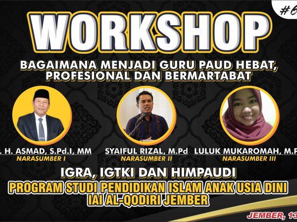 Prodi PIAUD IAI Al-Qodiri Menyelengarakan Workshop dengan Guru-guru PAUD
