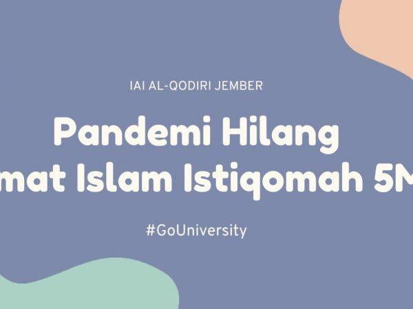 Pandemi Pergi, Umat Islam Istiqomah 5M